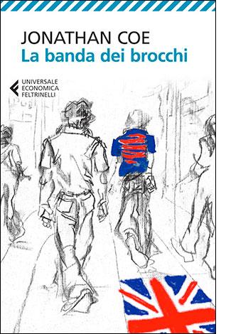 """La copertina del libro """"La banda dei brocchi"""" di Jonathan Coe (Feltribelli)"""