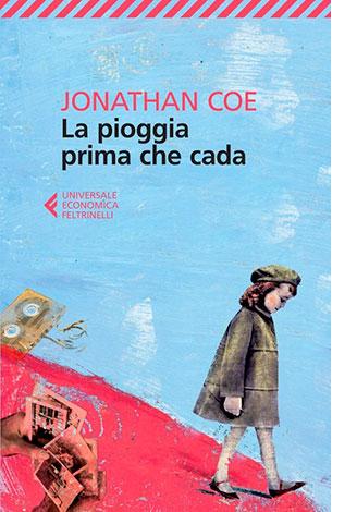 """La copertina de """"La pioggia prima che cada"""", libro scritto da Jonathan Coe e pubblicato da Feltrinelli"""