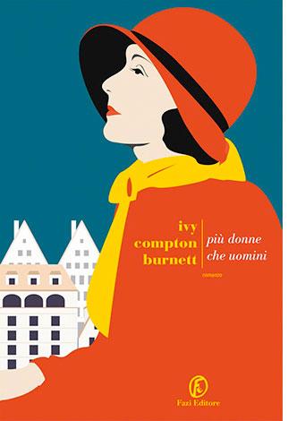 """La copertina di """"Più donne che uomini"""", libro scritto da Ivy Compton Burnett e pubblicato da Fazi Editore"""