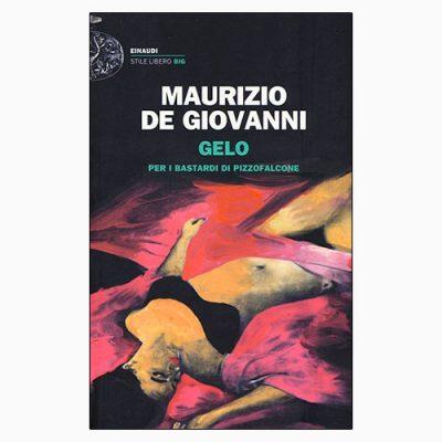"""La copertina di """"Gelo"""", libro di Maurizio de Giovanni pubblicato da Einaudi"""