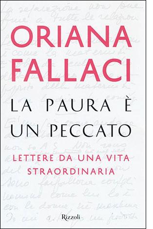 """La copertina di """"La paura è un peccato"""" di Oriana Fallaci (Rizzoli)"""