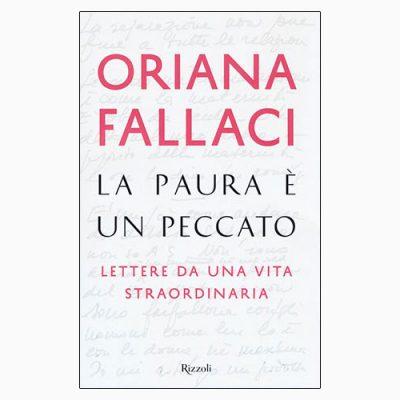 """La copertina di """"La paura è un peccato"""", libro scritto da Oriana Fallaci e pubblicato da Rizzoli"""