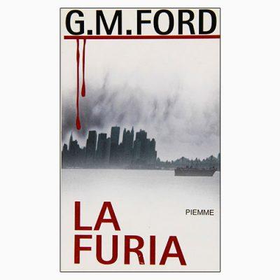 """La copertina del libro """"La furia"""", scritto da G. M. Ford e pubblicato da Piemme"""