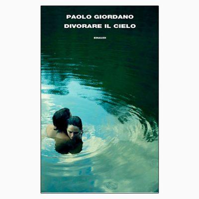 """La copertina del libro """"Divorare il cielo"""" di Paolo Giordano (Einaudi)"""