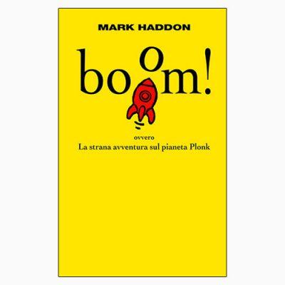 """La copertina del libro """"boom!"""" di Mark Haddon (Einaudi)"""