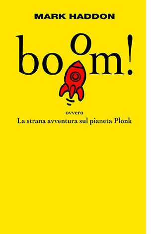 """La copertina di """"boom!"""", libro scritto da Mark Haddon e pubblicato da Einaudi"""