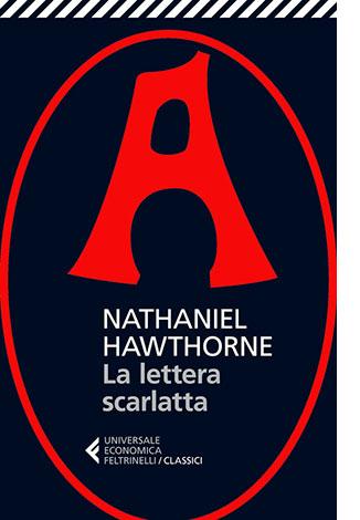 """La copertina del libro """"La lettera scarlatta"""" di Nathaniel Hawthorne (Feltrinelli)"""