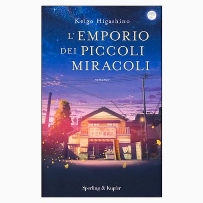 """La copertina de """"L'emporio dei piccoli miracoli"""", libro scritto da Keigo Higashino e pubblicato da Sperling & Kupfer"""