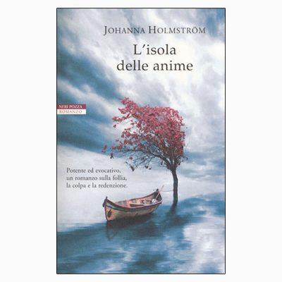 """La copertina del libro """"L'isola delle anime"""" di Johanna Holmström (Neri Pozza)"""