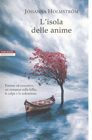 """La copertina de """"L'isola delle anime"""", libro scritto da Johanna Holmström e pubblicato da Neri Pozza"""