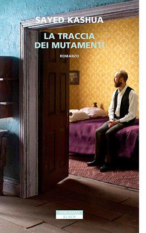 """La coperttina del libro """"La traccia dei mutamenti"""", scritto da Sayed Kashua e pubblicato da Neri Pozza"""