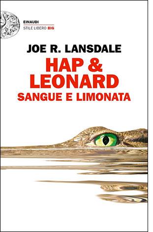 """La copertina di """"Sangue e limonata"""", libro scritto da Joe R. Lansdale e pubblicato da Einaudi"""