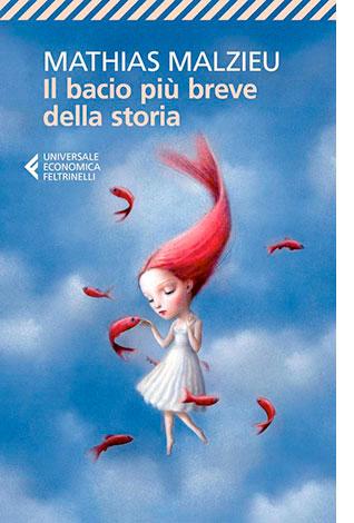 """La copertina de """"Il bacio più breve della storia"""" di Mathias Malzieu (Feltrinelli)"""
