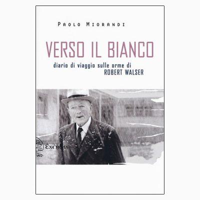 """La copertina di """"Verso il bianco"""", libro scritto da Paolo Miorandi e pubblicato da Exòrma"""