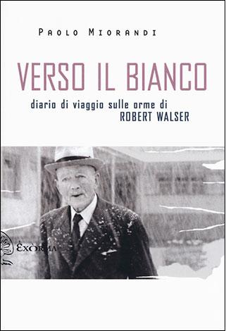 """La copertina del libro """"Verso il bianco"""" di Paolo Miorandi (Exòrma)"""