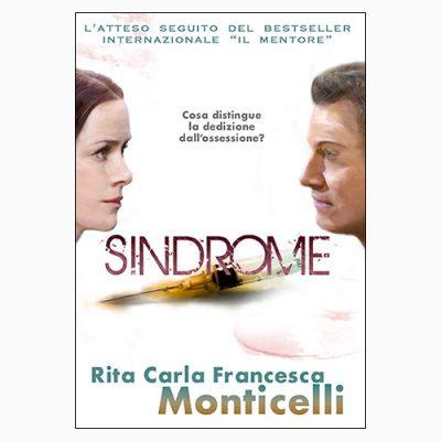 """La copertina di """"Sindrome"""" di Rita Carla Francesca Monticelli"""