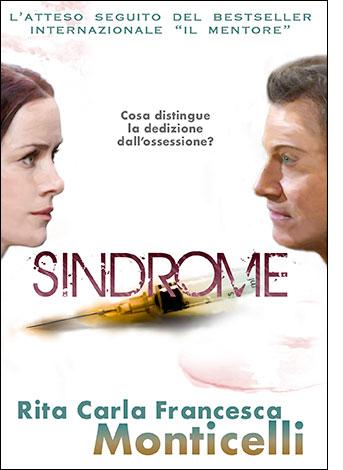 """La copertina di """"Sindrome"""", libro scritto e pubblicato da Rita Carla Francesca Monticelli"""