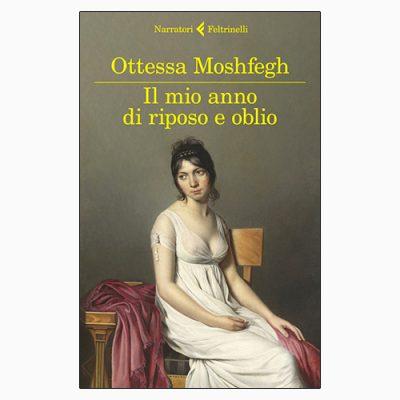 """La copertina del libro """"Il mio anno di riposo e oblio"""", scritto da Ottessa Moshfeg e pubblicato da Feltrinelli"""