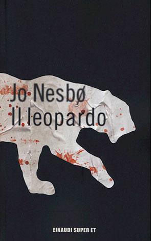 """La copertina de """"Il leopardo"""" di Jo Nesbo (Einaudi)"""