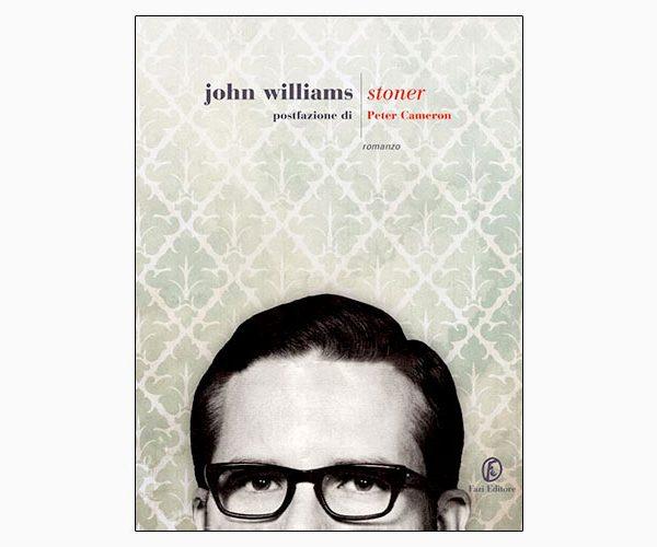 """La copertina di """"Stoner"""", libro scritto da John Williams e pubblicato da Fazi Editore"""