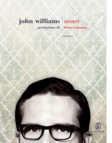 """La copertina di """"Stoner"""" di John Edward Williams (Fazi Editore)"""