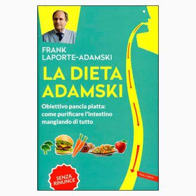 """""""LA DIETA ADAMSKI"""" DI FRANK LAPORTE-ADAMSKI"""