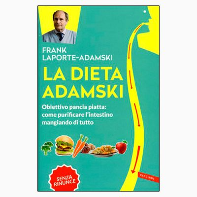 "La copertina del libro ""La dieta Adamski"" di Frank Laporte-Adamski (Vallardi)"