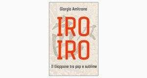 """La copertina del libro """"Iro iro"""", scritto da Giorgio Amitrano e pubblicato da De Agostini"""