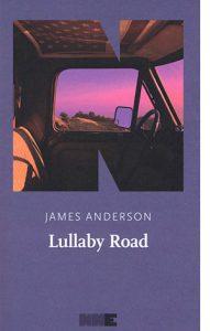 """La copertina di """"Lullaby Road"""", scritto da James Anderson e pubblicato da NN Editore"""