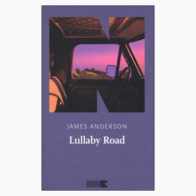 """LULLABY ROAD"" DI JAMES ANDERSON"