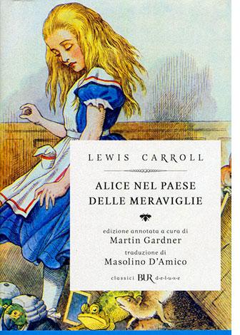 """La copertina di """"Alice nel paese delle meraviglie"""" di Lewis Carroll (Rizzoli)"""