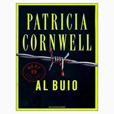 """La copertina di """"Al buio"""" di Patricia Cornwell (Mondadori)"""