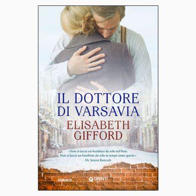 """La copertina del libro """"Il dottore di Varsavia"""", scritto da Elisabeth Gifford e pubblicato da Giunti"""