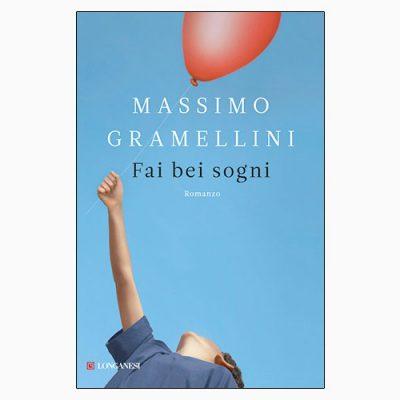 """La copertina del libro """"Fai bei sogni"""", scritto da Massimo Gramellini e pubblicato da Longanesi"""