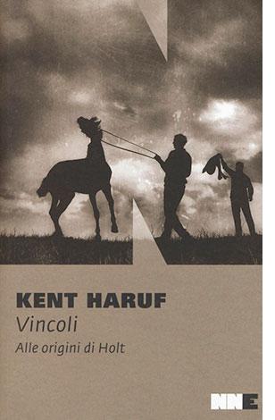"""La copertina del libro """"Vincoli"""" di Kent Haruf (NN Editore)"""