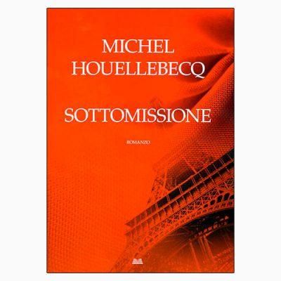 """La copertina del libro """"Sottomissione"""", scritto da Michel Houellebecq e pubblicato da La nave di Teseo"""