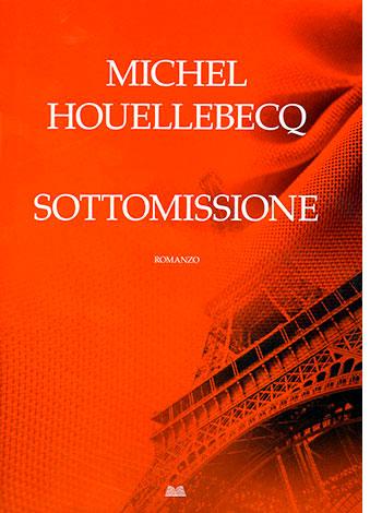 """La copertina di """"Sottomissione"""", libro di Michel Houellebecq (La nave di Teseo)"""
