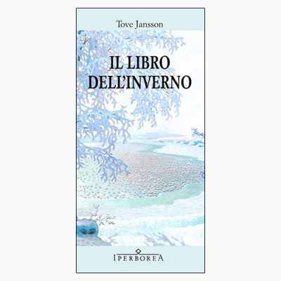 """La copertina de """"Il libro dell'inverno"""", scritto da Tove Jansson e pubblicato da Iperborea"""