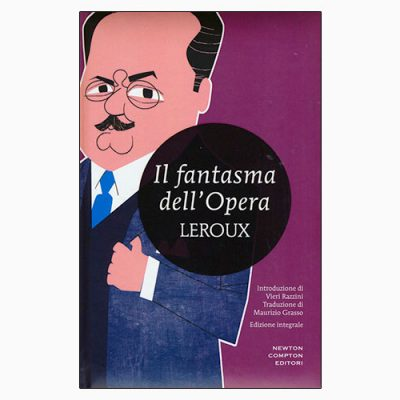"""IL FANTASMA DELL'OPERA"" DI GASTON LEROUX"
