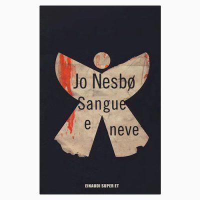 """La copertina di """"Sangue e neve"""", scritto da Jo Nesbø e pubblicato da Einaudi"""