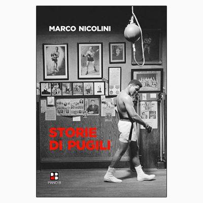 """La copertina del libro """"Storie di pugili"""" di Marco Nicolini (Piano B Edizioni)"""