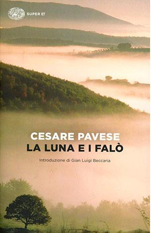 """La copertina del libro """"La luna e i falò"""" di Cesare Pavese (Einaudi)"""