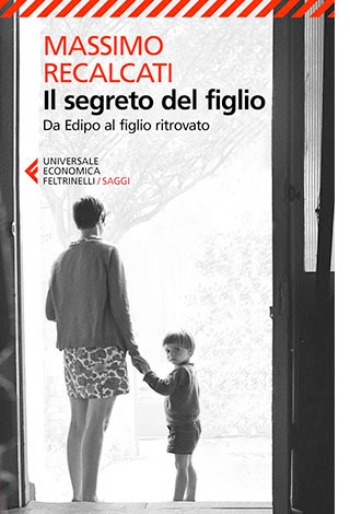 """La copertina del libro """"Il segreto del figlio"""" di Massimo Recalcati (Feltrinelli)"""