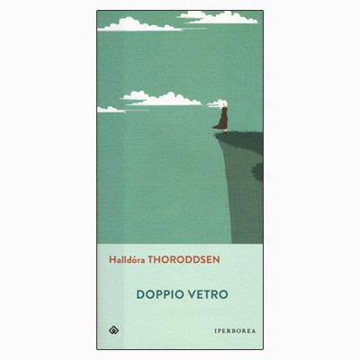 """La copertina del libro """"Doppio vetro"""", scritto da Halldòra Thorodssen e pubblicato da Iperborea"""