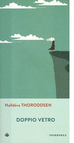 """La copertina del libro """"Doppio vetro"""" di Halldòra Thoroddsen (Iperborea)"""