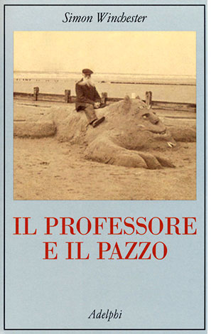 """La copertina de """"Il professore e il pazzo"""", libro di Simon Winchester pubblicato da Einaudi"""
