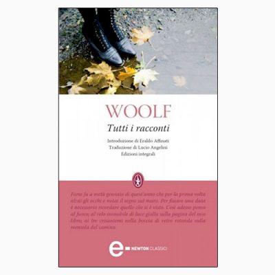 """La copertina dell'eBook """"Tutti i racconti"""", raccolta scritta da Virginia Woolf e pubblicata da Newton Compton Editori"""