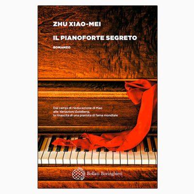 """La copertina del libro """"Il pianoforte segreto"""" di Zhu Xiao-Mei (Bollati Boringhieri)"""