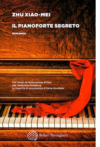 """La copertina del libro """"Il pianoforte segreto"""", scritto da Zhu Xiao-mei e pubblicato da Bollati Boringhieri"""