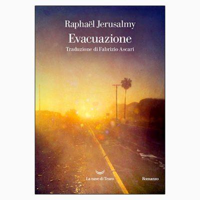 """La copertina di """"Evacuazione"""" di Raphaël Jerusalmy"""